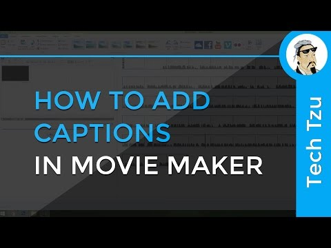How to add Captions in Movie Maker