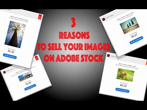 3 Reasons You Should Sell Images on Adobe Stock
