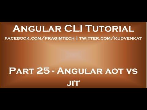 Angular aot vs jit