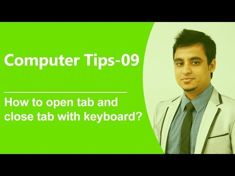 Computer tips-09: How to open tab and close tab with keyboard?