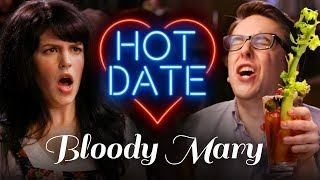 Bloody Marys Are Disgusting | HOT DATE