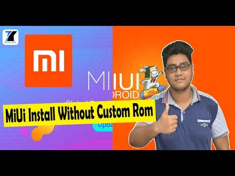 How to Install MIUI On Any Android Device Without Custom Rom