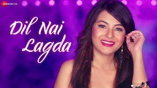 Dil Nai Lagda - Official Music Video | Arunita Sinha | William Koti & Rajesh Sandhu