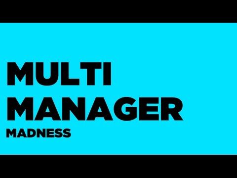 Multi-Manager Madness