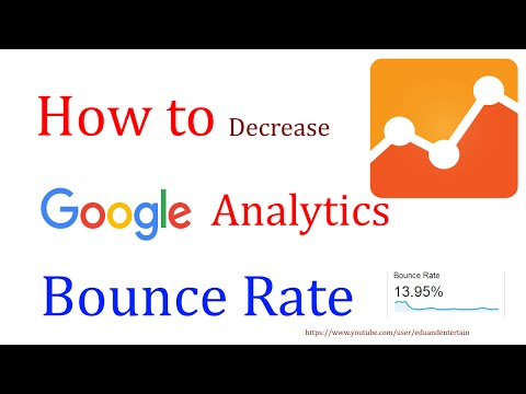 How to Decrease Google Analytics Bounce rate