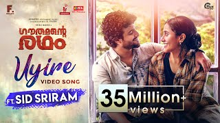UYIRE - Video Song Ft. Sid Sriram | Gauthamante Radham | Neeraj Madhav |Ankit Menon |Anand Menon|4K