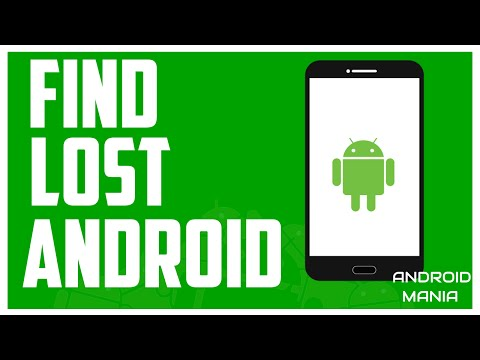 FIND LOST ANDROID: How To Find A Lost or Stolen Android Device (ACTIONABLE)