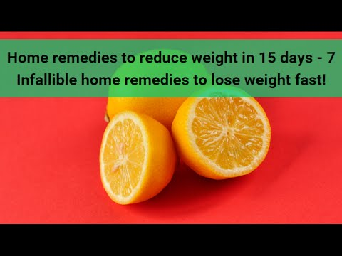 Home remedies to reduce weight in 15 days