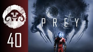 PREY (Nightmare Difficulty) #40 : Psychic Water? Oh YEAH!