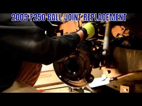2005 F250 BALL JOINT REPLACEMENT