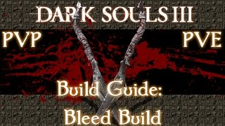 DARK SOULS 3 PvP - Bleed Build - PakVim net HD Vdieos Portal