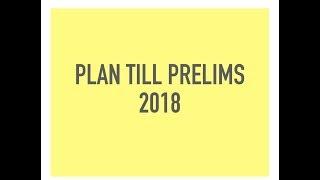 UPSC Prelims Plan for 2018 || IAS ||