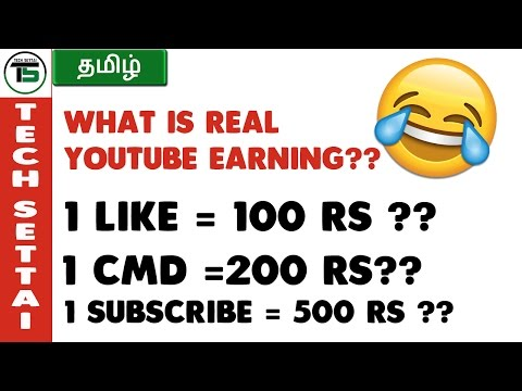 HOW MUCH YOUTUBE PAY FOR  VIEWS , LIKE , SUBSCRIBE , COMMENTS | TECH SETTAI TAMIL