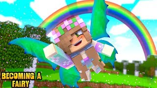 LITTLE KELLY BECOMES A FAIRY | Minecraft Little Kelly