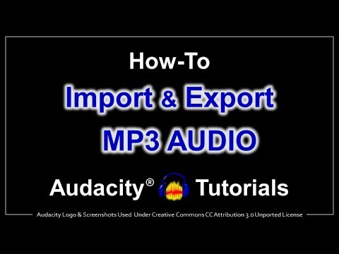 How to Import and Export MP3 Audio in Audacity