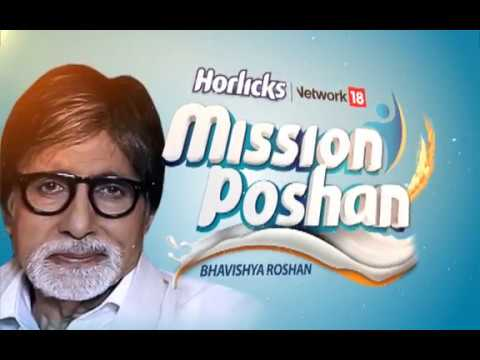 #MissionPoshan With Amitabh Bachchan | Horlicks-Network18 Initiative