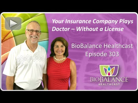 Your Insurance Company Plays Doctor - Without a License