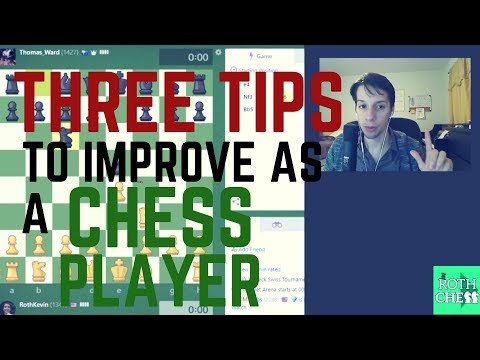 3 tips to improve as a CHESS Player