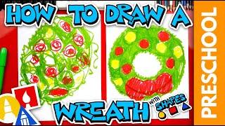 How To Draw A Holiday Wreath - Preschool