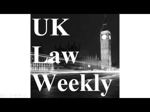 UK Law Weekly Podcast Episode #1 - In the matter of D (A Child) [2016] UKSC 34