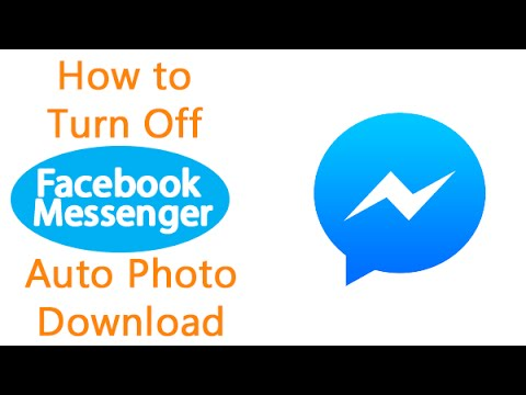 How to Stop (Turn Off) Facebook Messenger Auto Picture Download