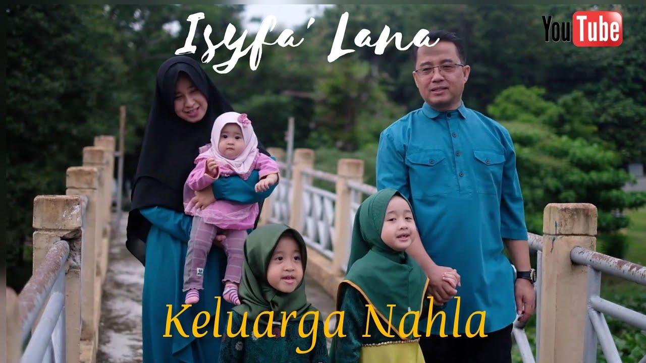 ISYFA' LANA - KELUARGA NAHLA