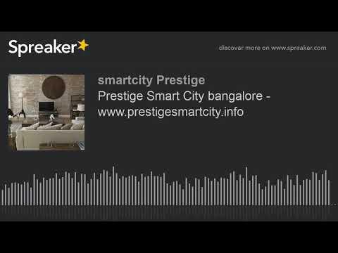 Xxx Mp4 Prestige Smart City Bangalore Www Prestigesmartcity Info Made With Spreaker 3gp Sex