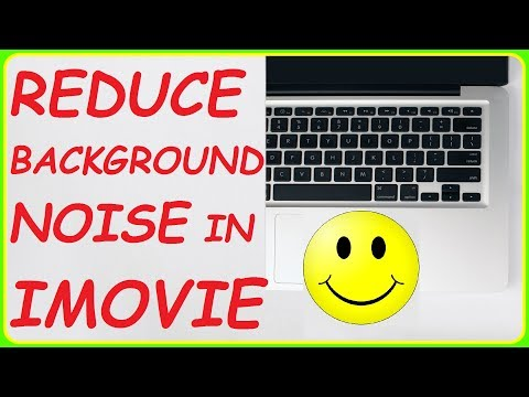 Reducing Background Noise In iMovie. How To Mute Background Noise in iMovie. iMovie Tutorial 10.1.6