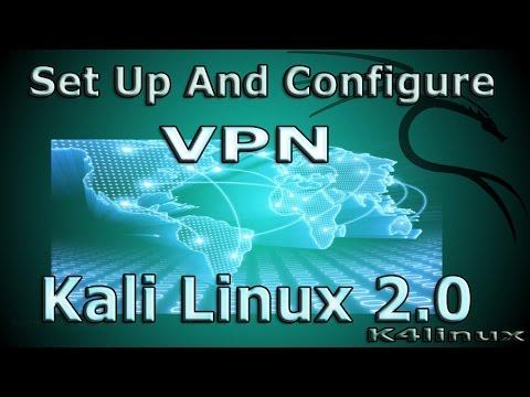 Kali Linux Tutorials - Set Up and Configure VPN