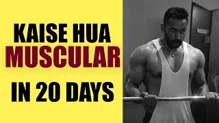 Kaise hua muscular | 20 days of 90 days transformation