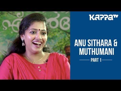 Xxx Mp4 Anu Sithara Amp Muthumani About Ramante Edanthottam Part 1 I Personally Kappa TV 3gp Sex