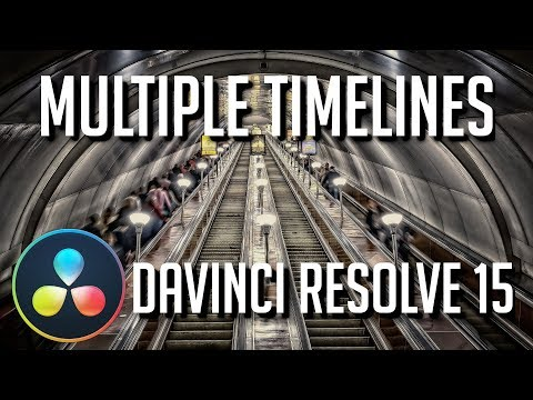 Managing Multiple Timelines in a Single Project | DaVinci Resolve 15 Tutorial