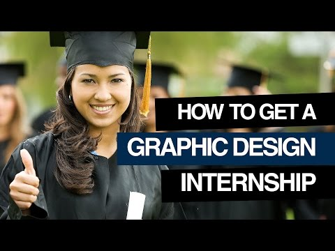 Graphic Design: How To Get A Graphic Design Internship