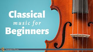 Classical Music for Beginners | Stay Home with HalidonMusic