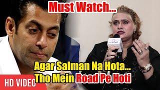 Agar Salman Khan Nahi Hota Tho Mein ROAD Par Hoti | HUMA KHAN SHOCKING STORY | MUST WATCH