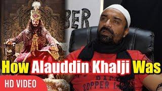 Ajaz Khan Reveal How Alauddin Khalji Was | Reaction On Padmavati