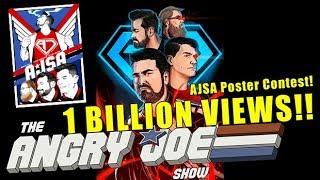 AngryJoeShow hits 1 Billion Views + New AJSA Posters!