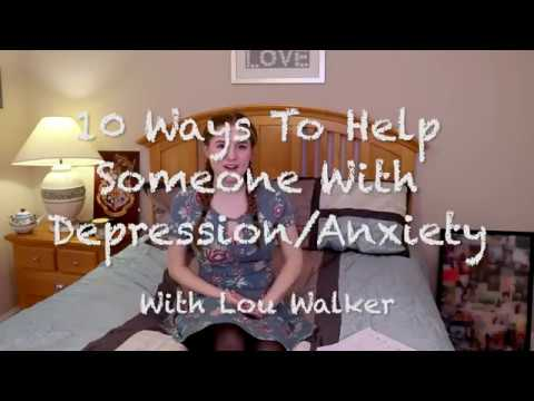 10 Ways to Help Someone With Depression or Anxiety