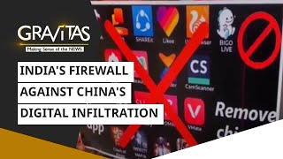Gravitas: India's firewall against China's digital infiltration