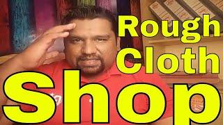 Cloth Shop (rough cloth)