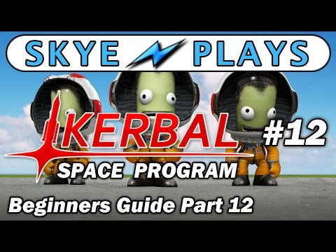Kerbal Space Program Part 12 ► How to put a Satellite in Orbit (KSP Career Mode) ◀ Tutorial
