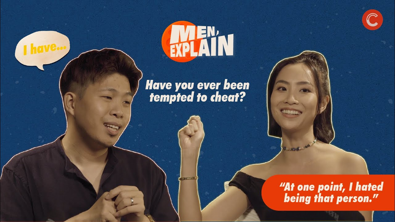 On Loyalty, Temptation, and Infidelity (Ft. John Chua)   MEN, EXPLAIN EP5