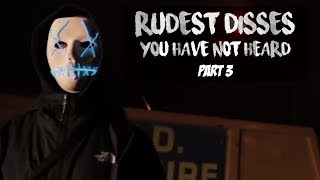 RUDEST DISSES IN UK DRILL *YOU HAVE NOT HEARD* PART 3