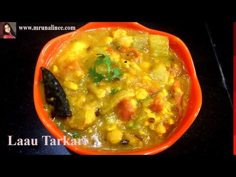 ଲାଉ ତରକାରୀ | Laau Tarakari | Lauki ki Sabzi Recipe | Bottle Gourd Curry Recipe | Odia