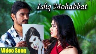 Ishq Mohabbat Full Video Song   Latest Hindi Romantic Song   New Hindi Songs 2019