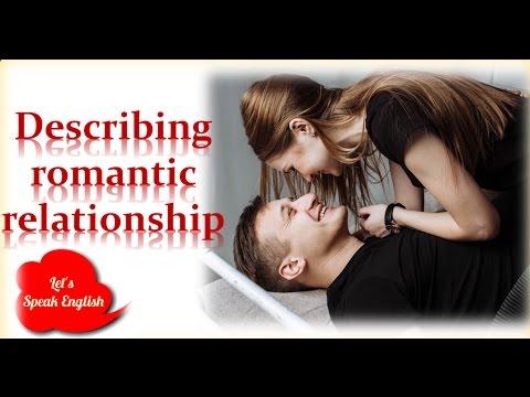 Let's Speak English - Episode 2 - Describing Romantic Relationship