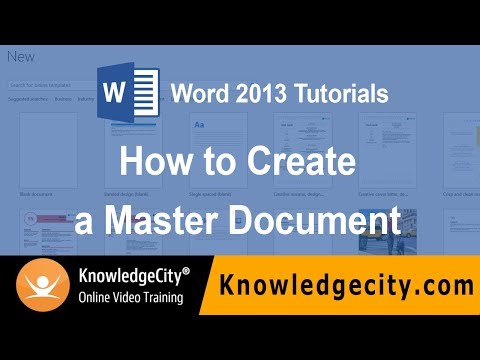 How to Create a Master Document | Microsoft Office 2013 Word | Knowledgecity.com