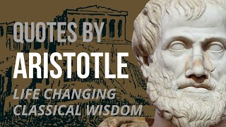 Aristotle Quotes - WISDOM FOR LIFE