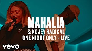 Mahalia - One Night Only (Live) | Vevo DSCVR ft. Kojey Radical