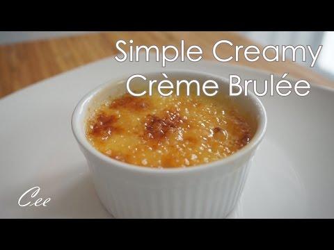 Simple Creamy Crème Brulée